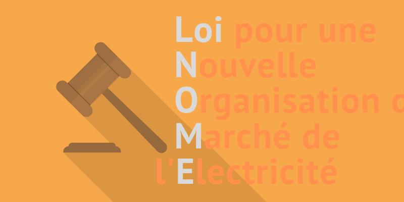 Loi NOME : améliorer la concurrence dans le marché de l'électricité